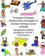 Francais/Tcheque Dictionnaire D'Images En Couleur Bilingue Pour Enfants