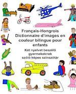 Francais-Hongrois Dictionnaire D'Images En Couleur Bilingue Pour Enfants