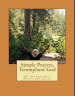 Simple Prayers, Triumphant God