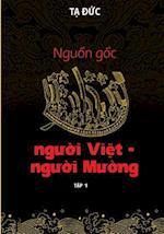 Nguon Goc Nguoi Viet - Nguoi Muong - Volumn I