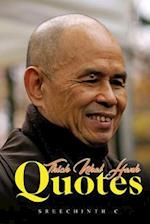 Thich Nhat Hanh Quotes af Sreechinth C