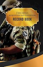 Firearms Acquisition and Disposition Record Book