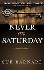 Never on Saturday
