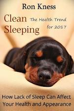 Clean Sleeping - The Health Trend for 2017