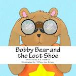 Bobby Bear and the Lost Shoe