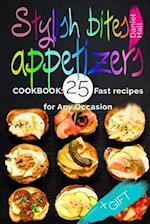 Stylish Bites - Appetizers.Cookbook