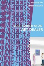 Your Career as an Art Dealer