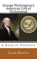 George Washington's American Life of Muhammad
