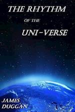 The Rhythm of the Uni-Verse