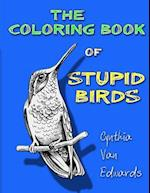 The Coloring Book of Stupid Birds