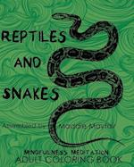 Reptiles and Snakes Mindfulness Meditation Adult Coloring Book