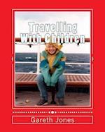 Travelling with Children af MR Gareth Hywel Jones