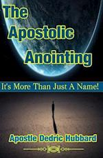 The Apostolic Anointing
