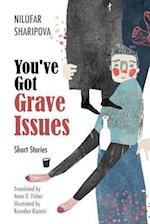 You've Got Grave Issues