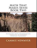Math That Makes Sense Book Two