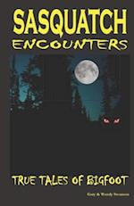 Sasquatch Encounters