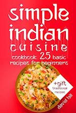 Simple Indian Cuisine. Cookbook