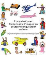Francais-Khmer Dictionnaire D'Images En Couleur Bilingue Pour Enfants