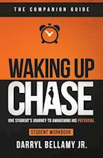 Waking Up Chase - Companion Guide