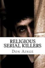 Religious Serial Killers