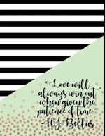 Love Will Always Win Out Journal