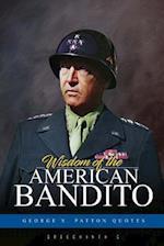 Wisdom of the American Bandito