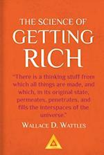 The Science of Getting Rich - A Success Classic