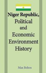 Niger Republic, Political and Economic Environment History