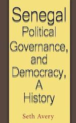 Senegal Political Governance and Democracy, a History