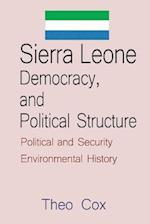 Sierra Leone Democracy, and Political Structure