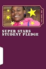 Super Stars Student Pledge
