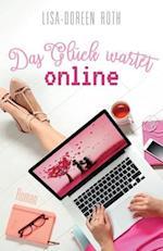 Das Glueck Wartet Online ...