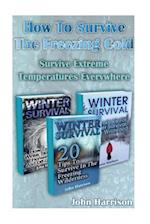 How to Survive the Freezing Cold