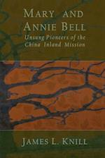 Mary and Annie Bell