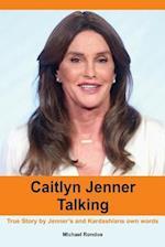 Caitlyn Jenner Talking