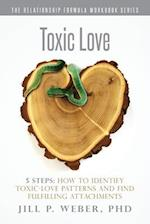 Toxic Love 5 Steps