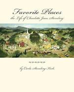Favorite Places - The Life of Charlotte Joan Sternberg