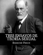 Tres Ensayos de Teoria Sexual (Spanish Edition)