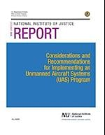 Considerations and Recommendations for Implementing an Unmanned Aircraft Systems (Uas) Program