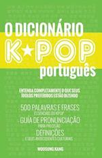 O Dicionario Kpop Portugues (the Kpop Dictionary)