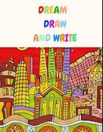 Dream Draw and Write
