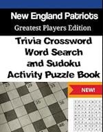 New England Patriots Trivia Crossword, Wordsearch & Sudoku Activity Puzzle Book
