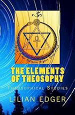 The Elements of Theosophy