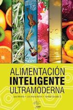 Alimentacion Inteligente Ultramoderna