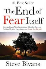 The End of Fear Itself