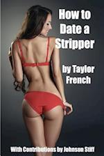 How to Date a Stripper