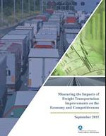 Measuring the Impacts of Freight Transportation Improvements on the Economy and Competitiveness