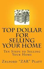 Zar's Top Dollar for Selling Your Home