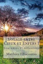 Voyage Entre Cieux Et Enfers I