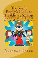 The Smart Family's Guide to Healthcare Savings